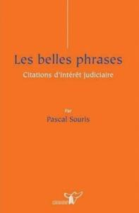 LES BELLES PHRASES CITATIONS D'INTERET JUDICIAIRE