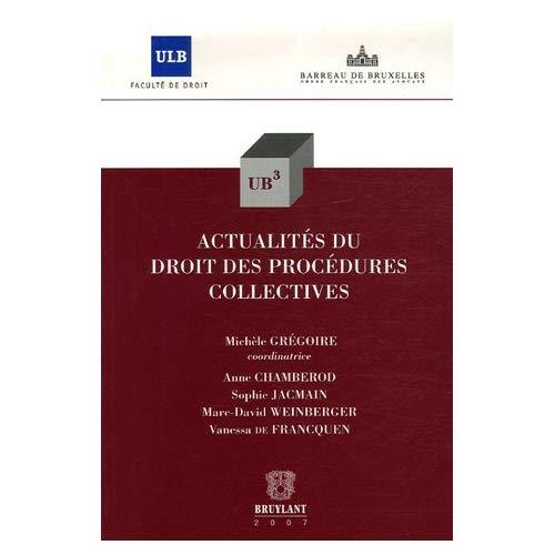 ACTUALITES DU DROIT DES PROCEDURES COLLECTIVES