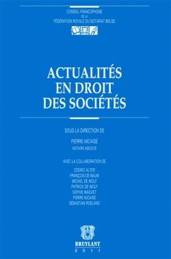 ACTUALITES EN DROIT DES SOCIETES