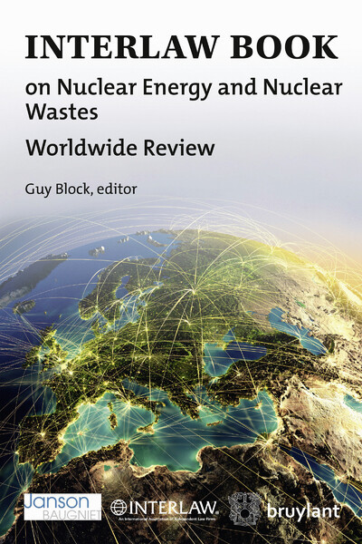 INTERLAW BOOK ON NUCLEAR ENERGY AND NUCLEAR WASTES - WORLDWIDE REVIEW