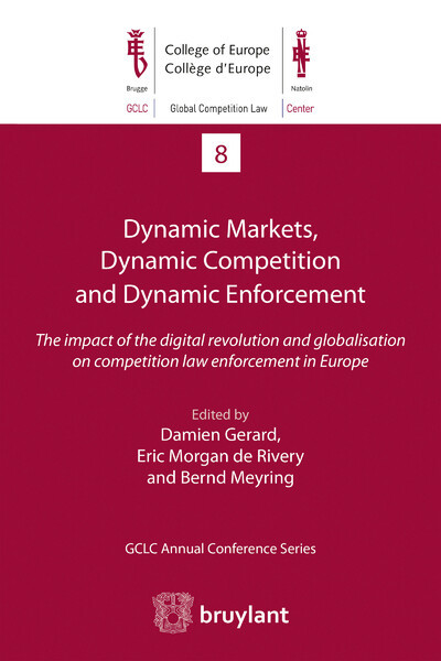 DYNAMIC MARKETS AND DYNAMIC ENFORCEMENT : WHICH COMPETITION POLICY FOR A WORLD IN FLUX