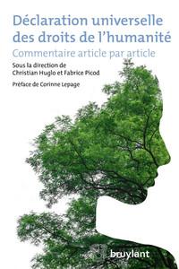 DECLARATION UNIVERSELLE DES DROITS DE L'HUMANITE COMMENTAIRE ARTICLE PAR ARTICLE