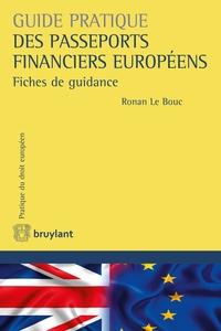 GUIDE PRATIQUE DES PASSEPORTS FINANCIERS EUROPEENS FICHES DE GUIDANCE