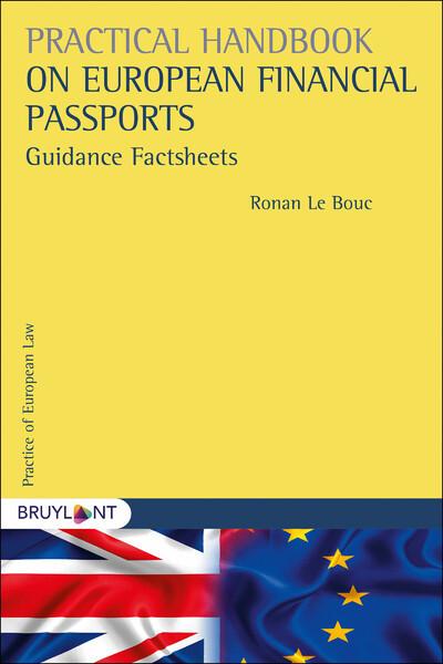 PRACTICAL HANDBOOK ON EUROPEAN FINANCIAL PASSPORTS GUIDANCE FACTSHEETS