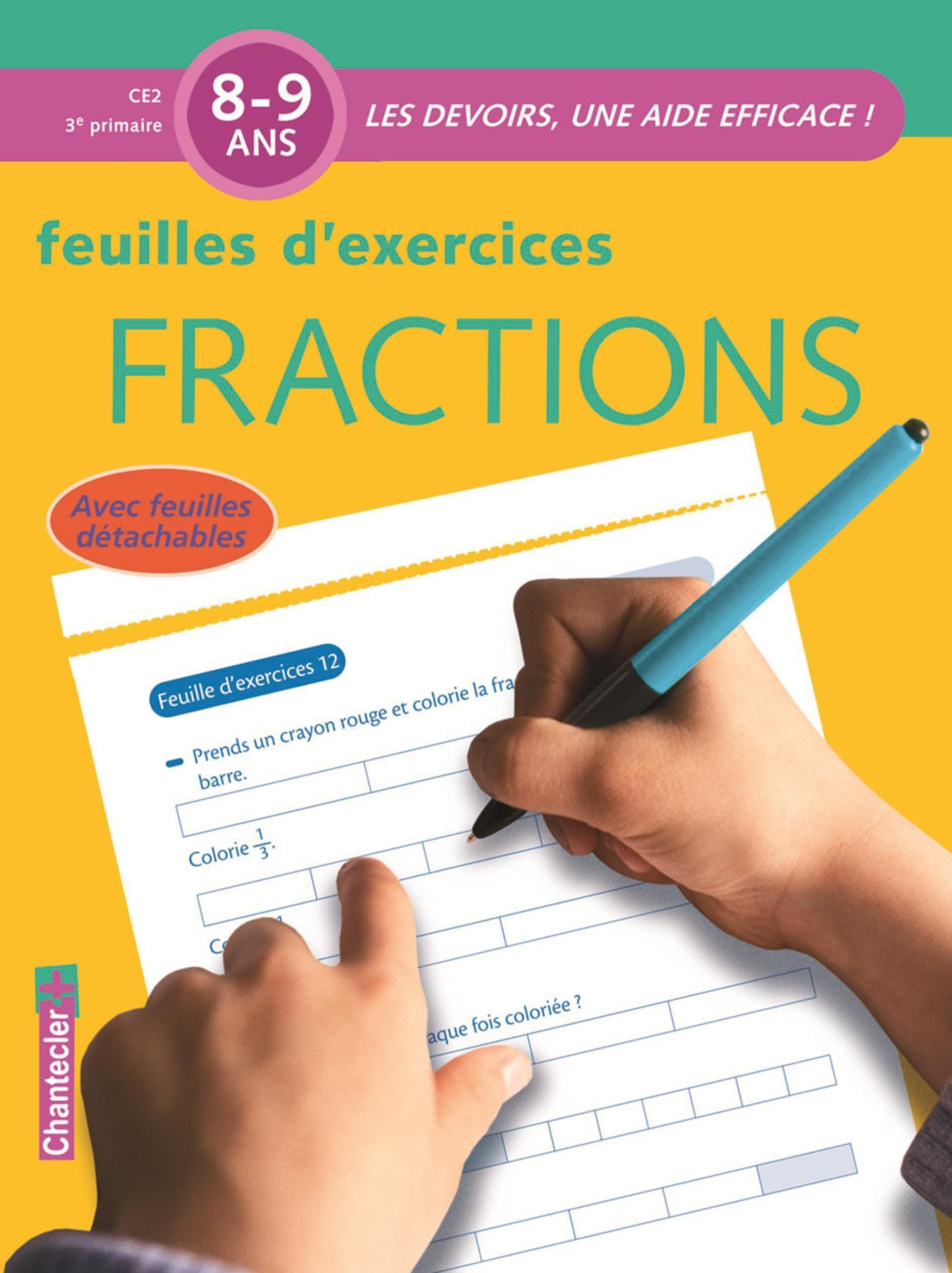 FRACTIONS 8-9 ANS CE2 - FEUILLES D'EXERCICES