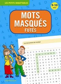 MOTS MASQUES FUTES 9 10 ANS LES PETITS IMBATTABLES
