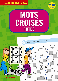 MOTS CROISES FUTES(9-10 ANS) LES PETITS IMBATTABLES