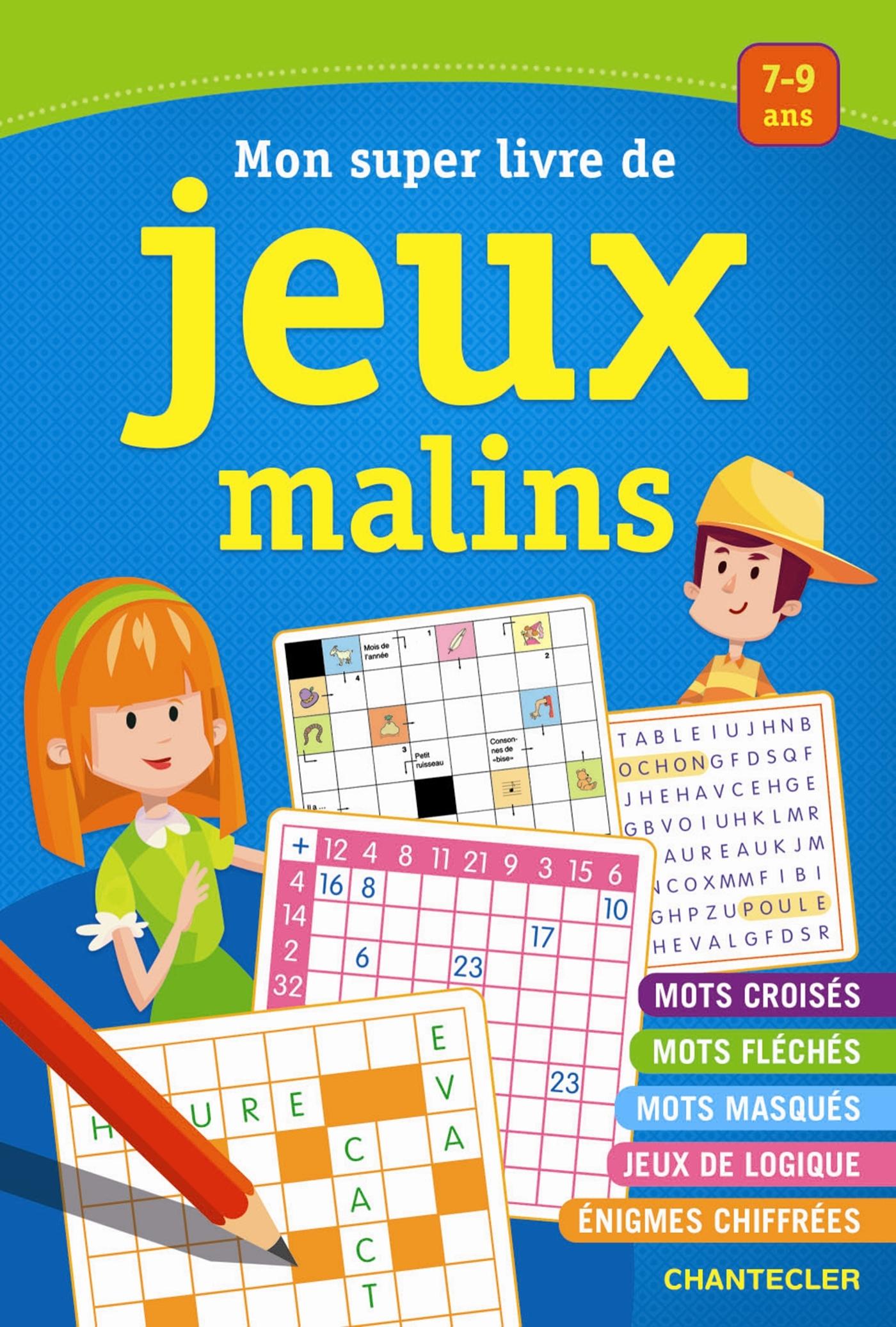 MON SUPER LIVRE DE JEUX MALINS (7-9 ANS)