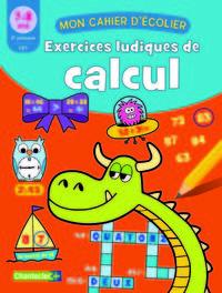 EXERCICES LUDIQUES DE CALCUL (7-8 A.)