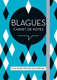 BLAGUES CARNET DE NOTES