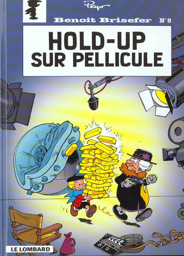 HOLD-UP SUR PELLICULE - BENOIT BRISEFER - T8