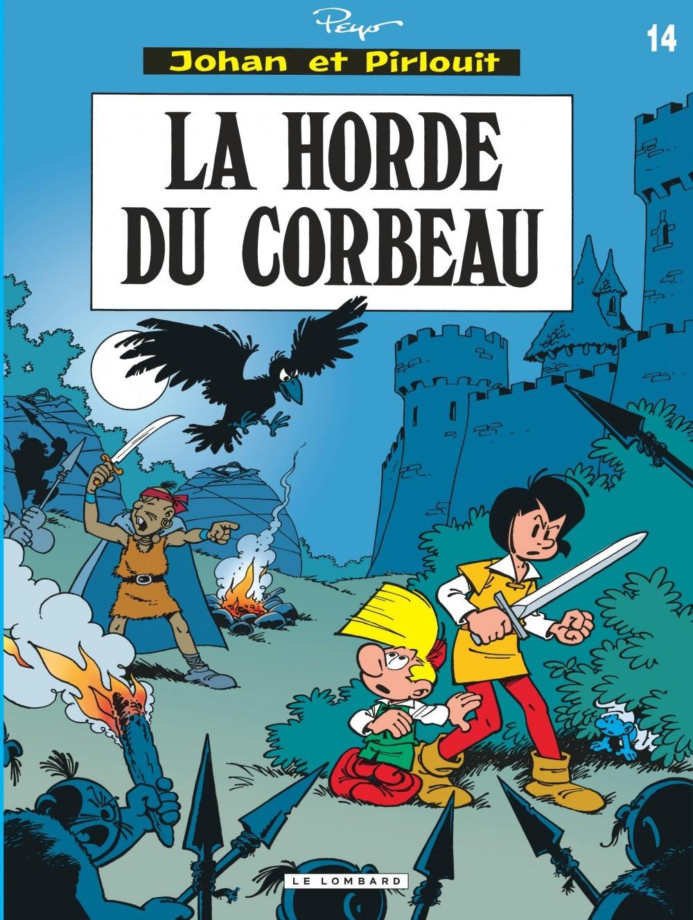 JOHAN & PIRLOUIT T14 LA HORDE DU CORBEAU