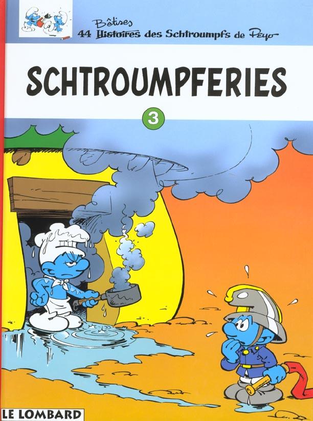 LES SCHTROUMPFS T3 SCHTROUMPFERIES T3