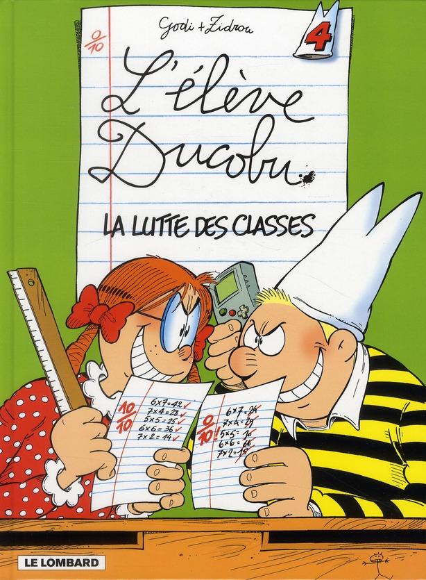 LA LUTTE DES CLASSES - DUCOBU - T4