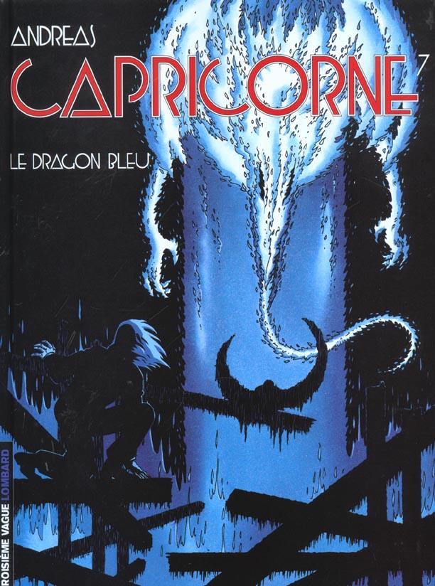 CAPRICORNE - T7 - LE DRAGON BLEU
