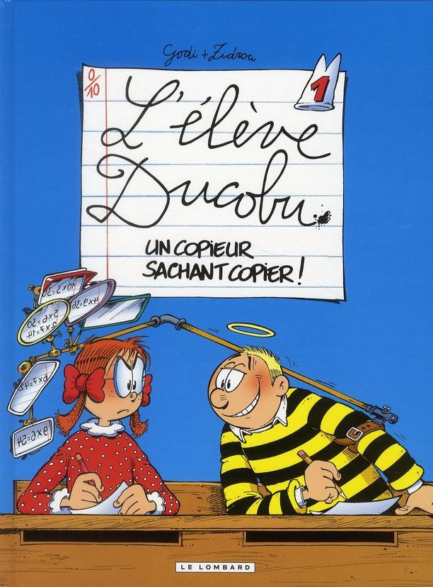 UN COPIEUR SACHANT COPIER ! - DUCOBU - T1