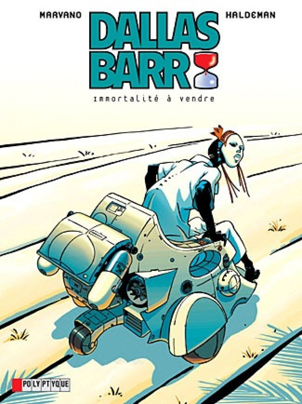 DALLAS BARR - T1 - IMMORTALITE A VENDRE
