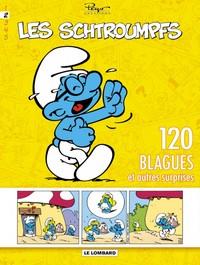 LES SCHTROUMPFS - 120 BLAGUES ET AUTRES SURPRISES T2