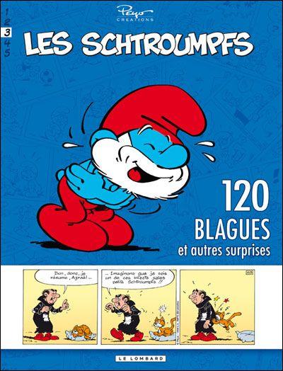 120 BLAGUES ET AUTRES SURPRISES T3 - LES SCHTROUMPFS