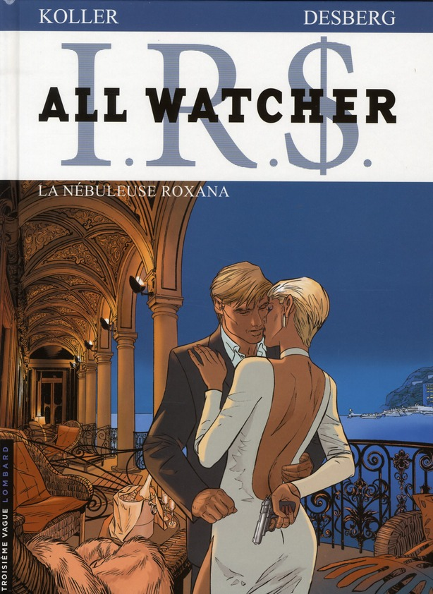 ALL WATCHER - T2 - LA NEBULEUSE ROXANA