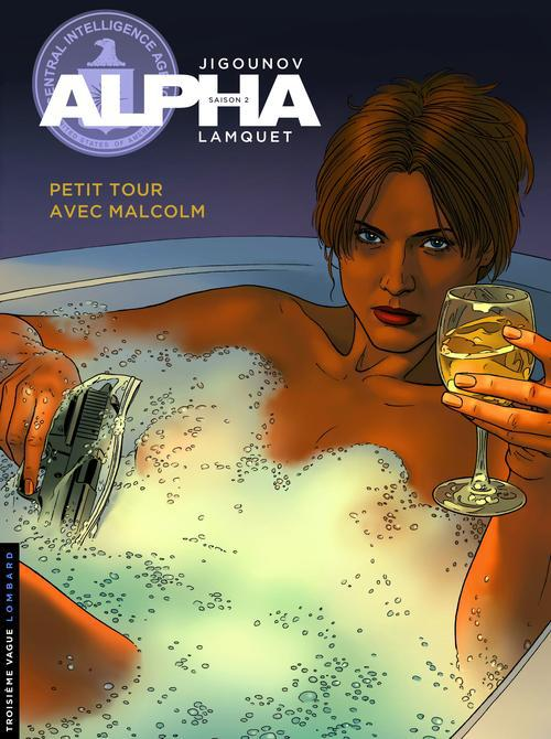 ALPHA - T12 - PETIT TOUR AVEC MALCOLM
