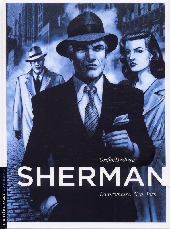 SHERMAN T1 LA PROMESSE. NEW YORK