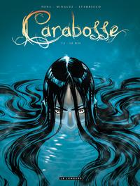 CARABOSSE - T1 - LE BAL
