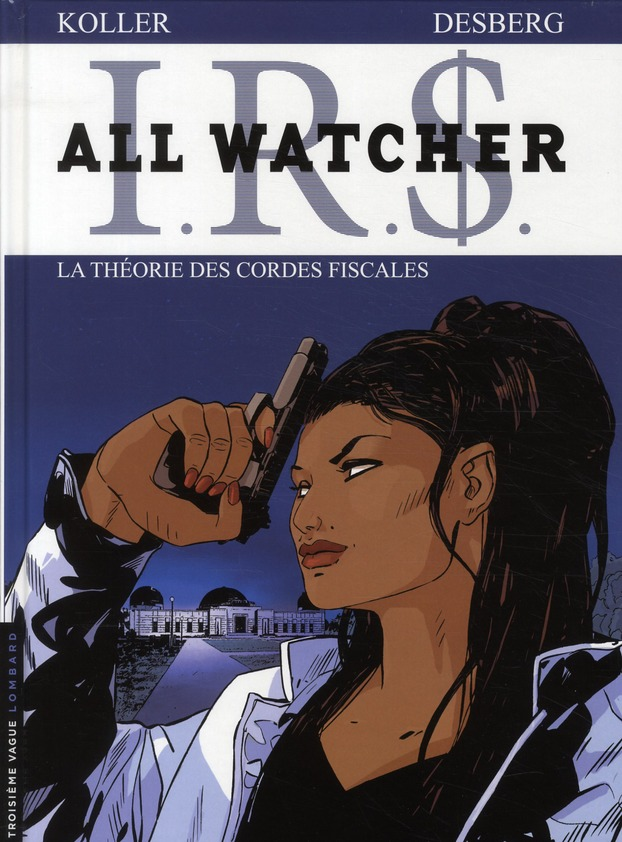 ALL WATCHER T6 LA THEORIE DES CORDES FISCALES