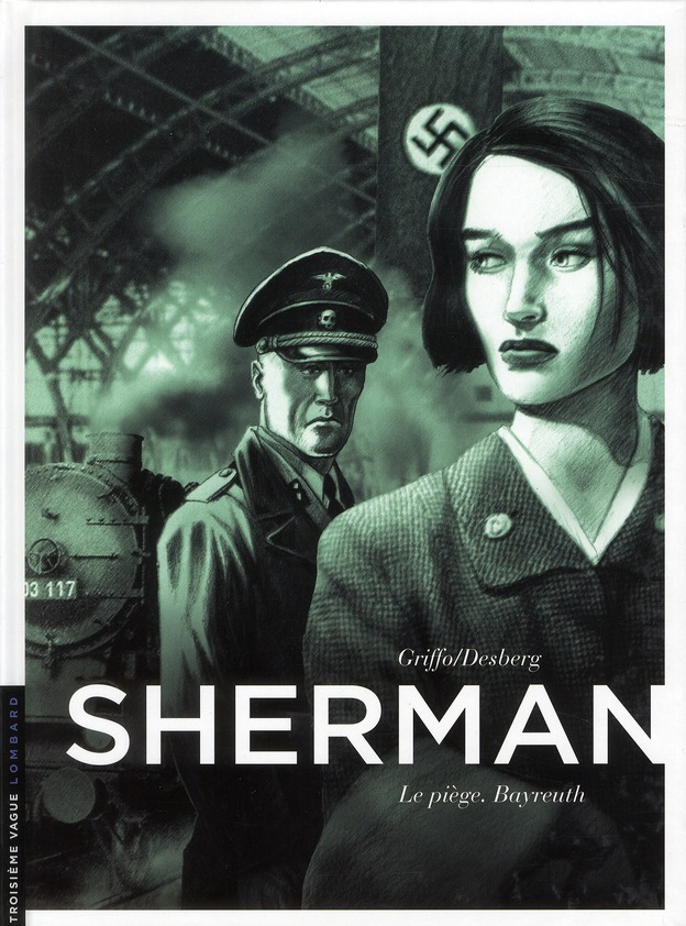 SHERMAN T4 LE PIEGE. BAYREUTH