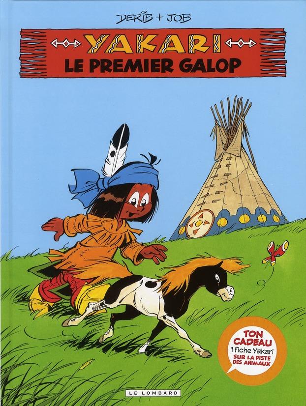 YAKARI T16 LE PREMIER GALOP