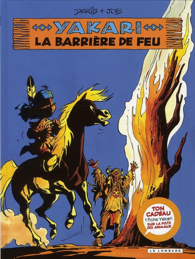 YAKARI T19 LA BARRIERE DE FEU