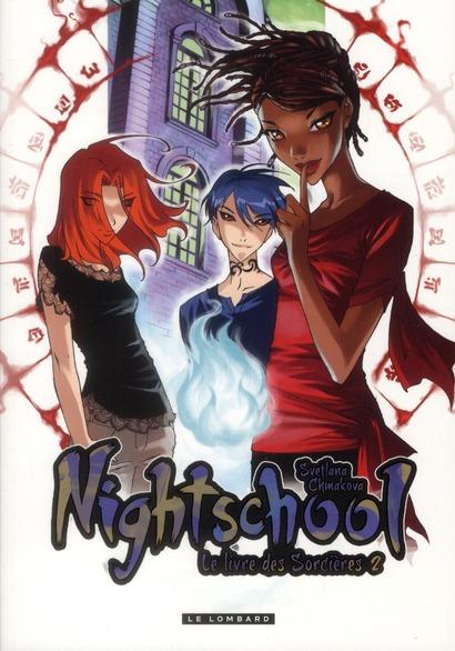 NIGHT SCHOOL - TOME 2 - NIGHT SCHOOL 2