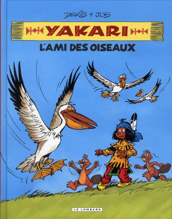 YAKARI, L'AMI DES OISEAUX - T6