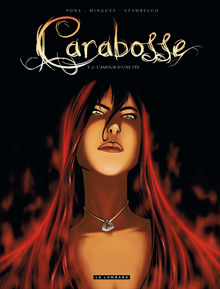 CARABOSSE - T2 - L'AMOUR D'UNE FEE