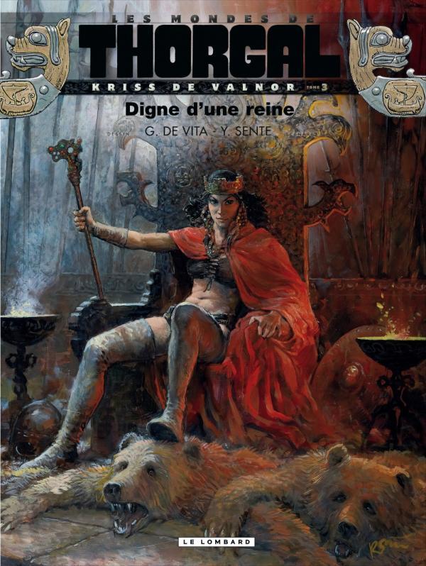 KRISS DE VALNOR(MONDES THORGAL - T3 - DIGNE D'UNE REINE