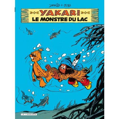 YAKARI T17 LE MONSTRE DU LAC