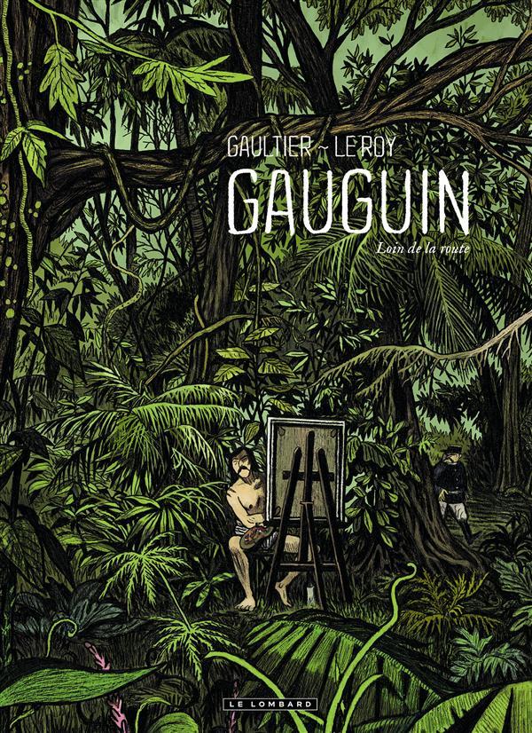 GAUGUIN - LOIN DE LA ROUTE - CONTRE/CHAMP