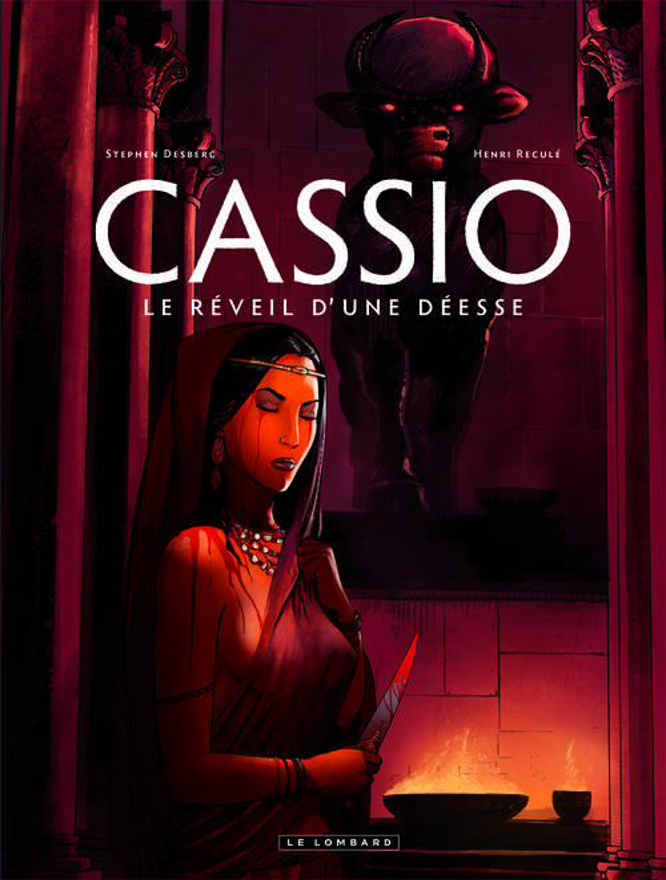 CASSIO - TOME 7 - LE REVEIL D'UNE DEESSE