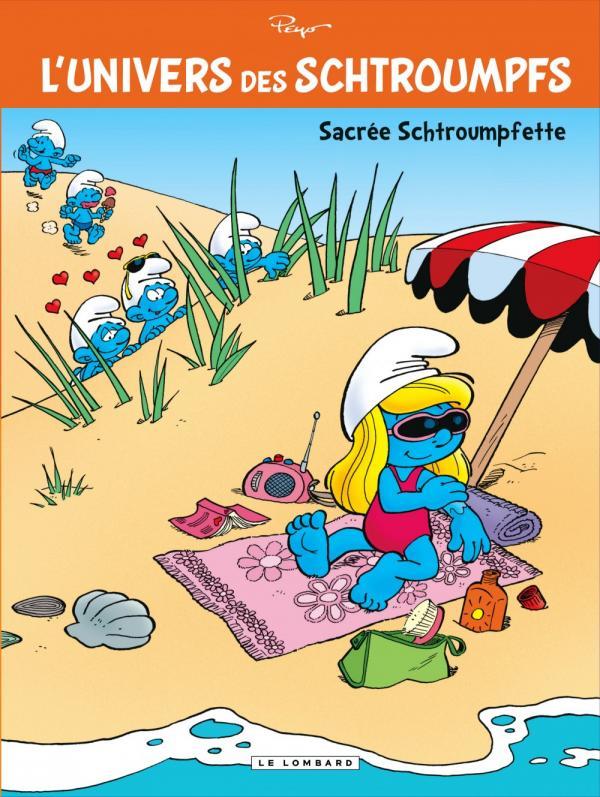 UNIVERS DE SCHTROUMPFS T3 SACREE SCHTROUMPFETTE !