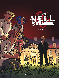 HELL SCHOOL T2 ORPHELINS T2