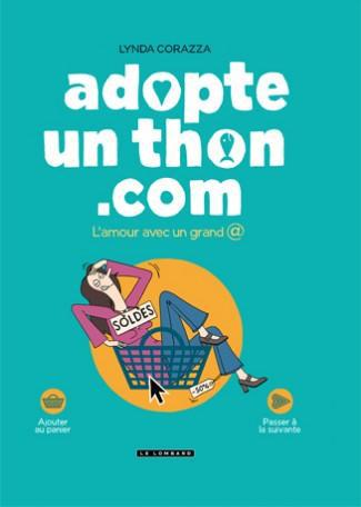 ADOPTE-UN-THON.COM - L'AMOUR AVEC UN GRAND