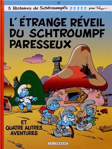 ETRANGE REVEIL DU SCHTROUMPF PARESSEUX (L') INDISP 2013