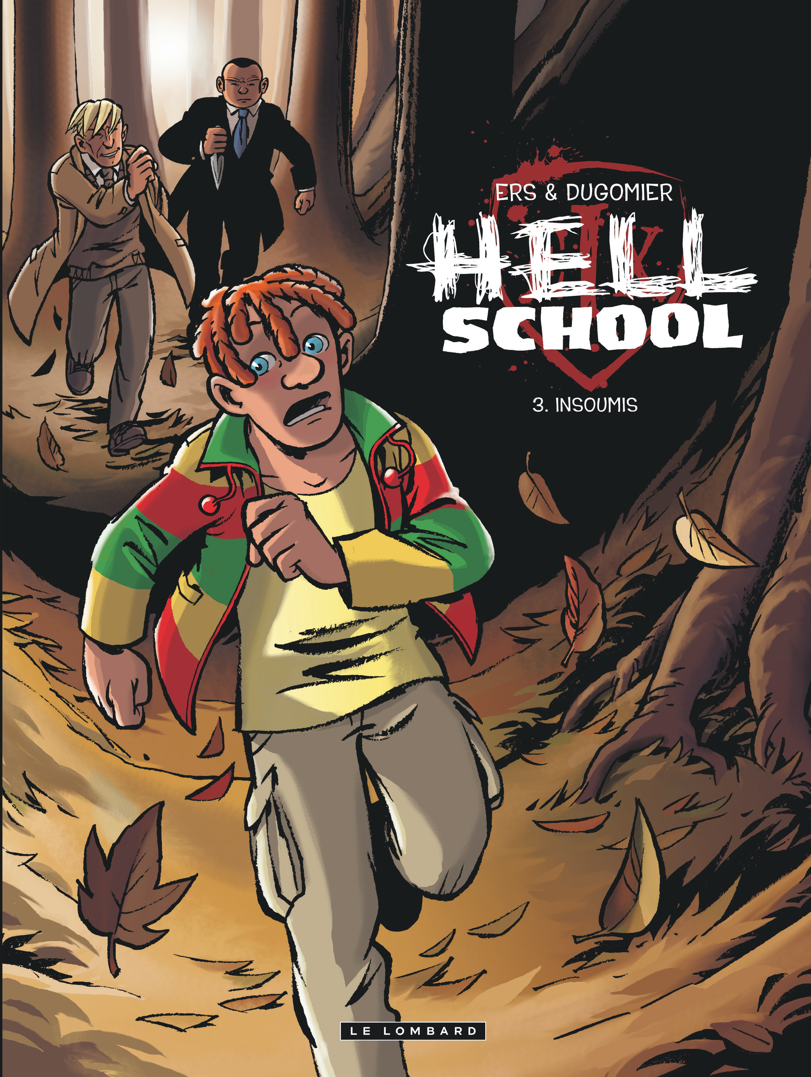 HELL SCHOOL - T3 - INSOUMIS
