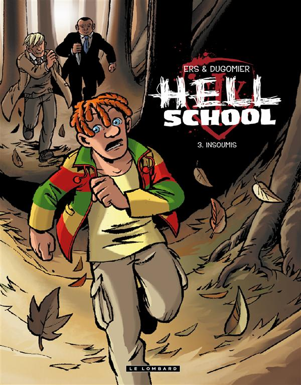 HELL SCHOOL T3 INSOUMIS