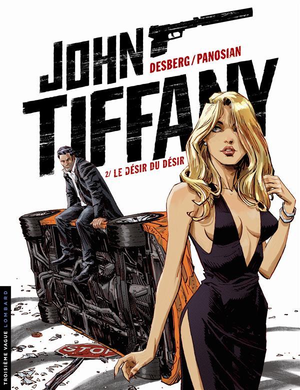 JOHN TIFFANY T2 LE DESIR DU DESIR
