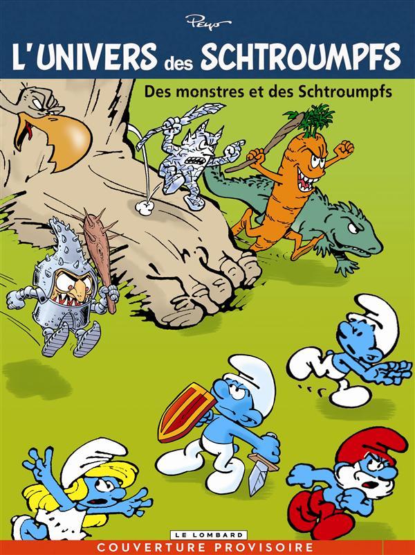 UNIVERS DE SCHTROUMPFS T4 DES MONSTRES ET DES SCHTROUMPFS