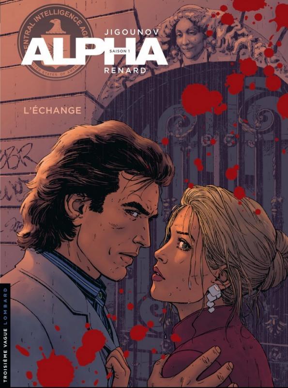 ALPHA - TOME 1 - L'ECHANGE - NOUVELLE COUVERTURE