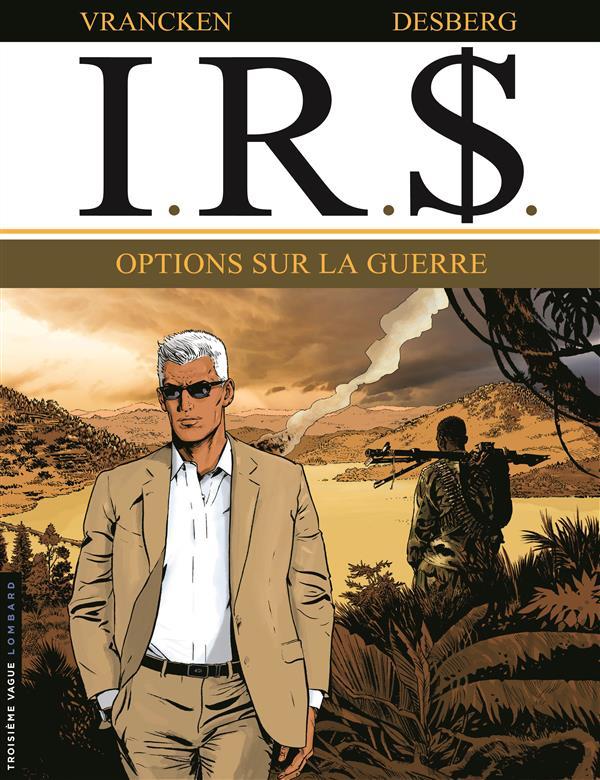 OPTIONS SUR LA GUERRE - IRS - T16