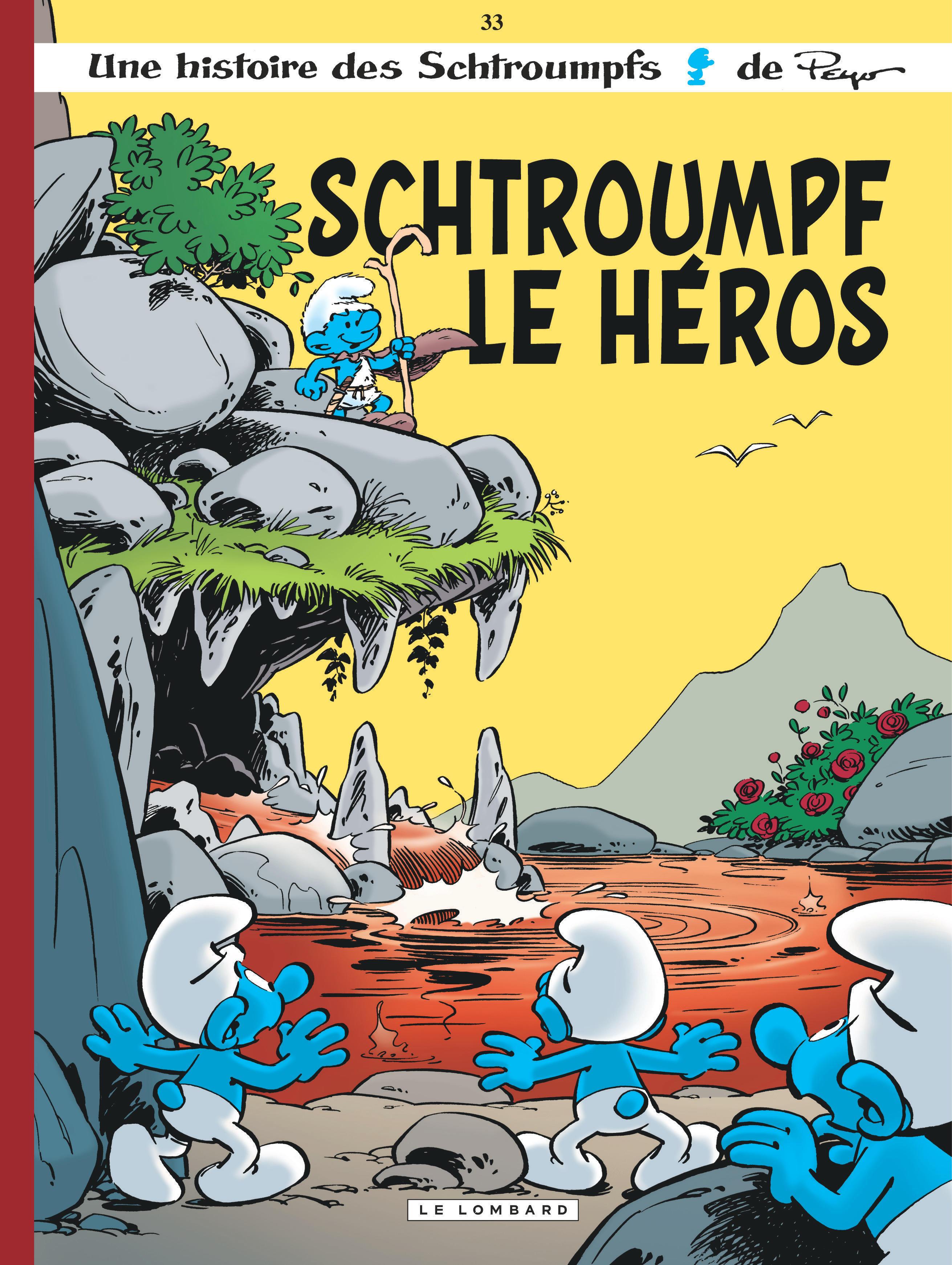LES SCHTROUMPFS T33 SCHTROUMPF LE HEROS