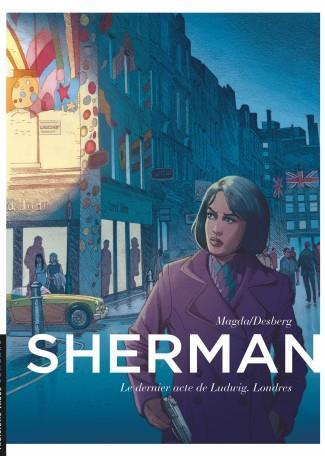 SHERMAN T7 LE DERNIER ACTE DE LUDWIG.LONDRES